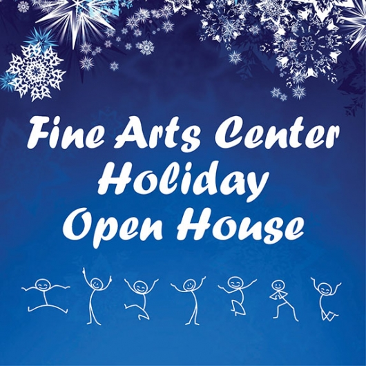 Fine Arts Center Holiday Open House